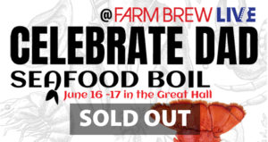CELEBRATE DAD Seafood Boil JUNE 16-17 @ In The Great Hall