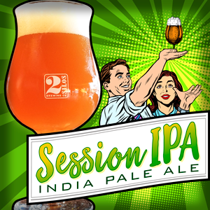 NEW: SESSIONS IPA @ 2 Silos Brewing