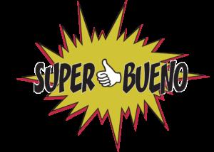 SUPER BUENO